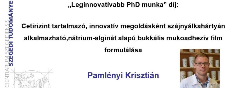 """""""Leginnovatívabb PhD munka"""" díját adták át Pamlényi Krisztiánnak,  Intézetünk PhD hallgatójának"""